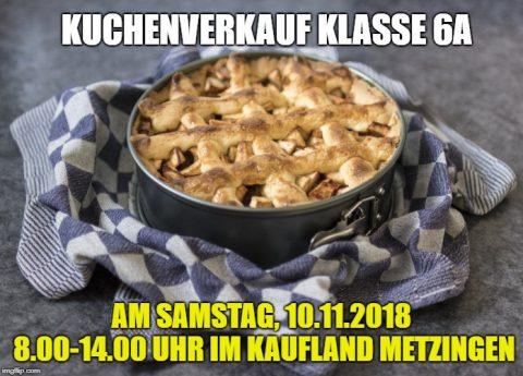 Kuchenverkauf Klasse 6 am 10.November 2018